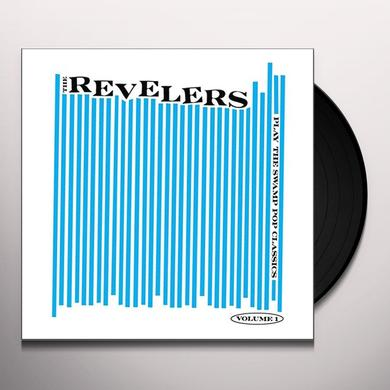 REVELERS PLAY THE SWAMP POP CLASSICS VOL. 1 Vinyl Record