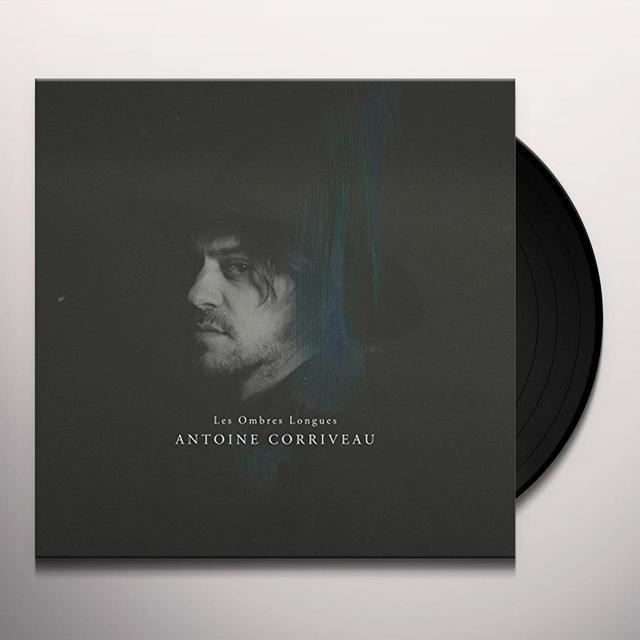Antoine Corriveau LES OMBRES LONGUES (VINYLE) Vinyl Record