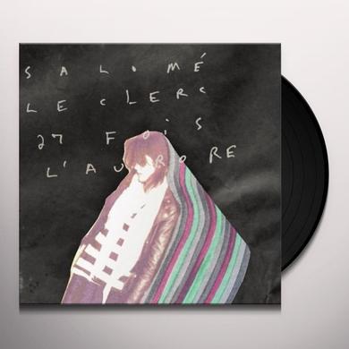 Salome Leclerc 27 FOIS L'AURORE Vinyl Record