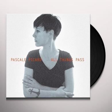 Pascale Picard ALL THINGS PASS Vinyl Record - Canada Import