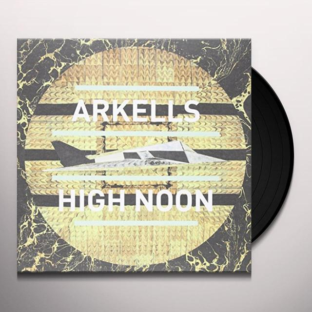 Arkells HIGH NOON (CAN) (Vinyl)
