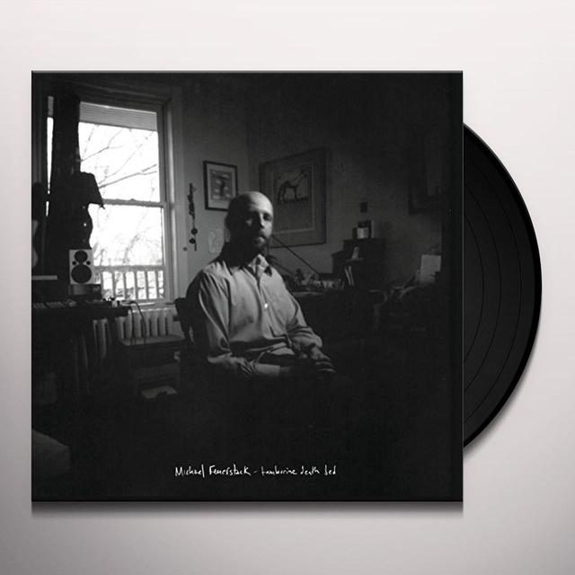 Michael Feuerstack TAMBOURINE DEATH BED Vinyl Record - UK Import