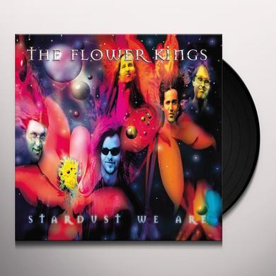Flower Kings STARDUST WE ARE Vinyl Record - UK Import
