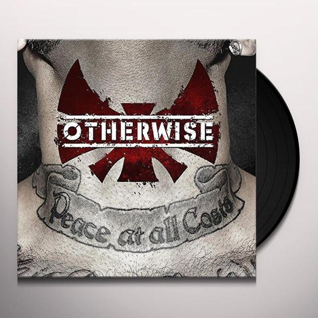 Otherwise PEACE AT ALL COSTS Vinyl Record