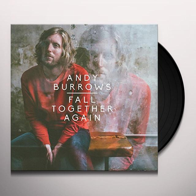 Andy Burrows FALL TOGETHER AGAIN Vinyl Record - UK Import