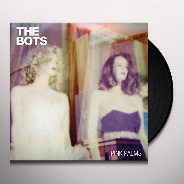 BOTS PINK PALMS Vinyl Record