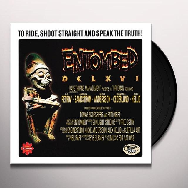 Entombed DCLXVI - TO RIDE SHOOT STRAIGHT & SPEAK THE TRUTH Vinyl Record