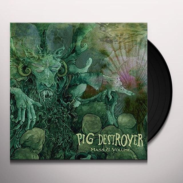 Pig Destroyer MASS & VOLUME Vinyl Record