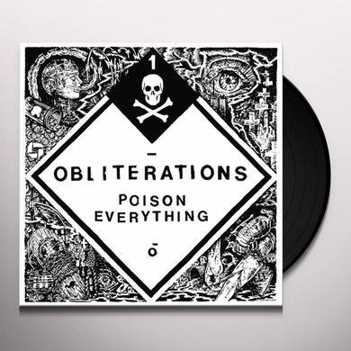 Obliterations POISON EVERYTHING Vinyl Record