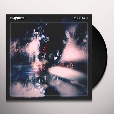 EMPIRES ORPHAN Vinyl Record