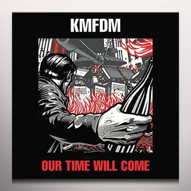 Kmfdm OUR TIME WILL COME Vinyl Record - Colored Vinyl, Limited Edition, Red Vinyl