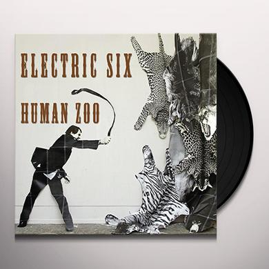 Electric Six HUMAN ZOO Vinyl Record