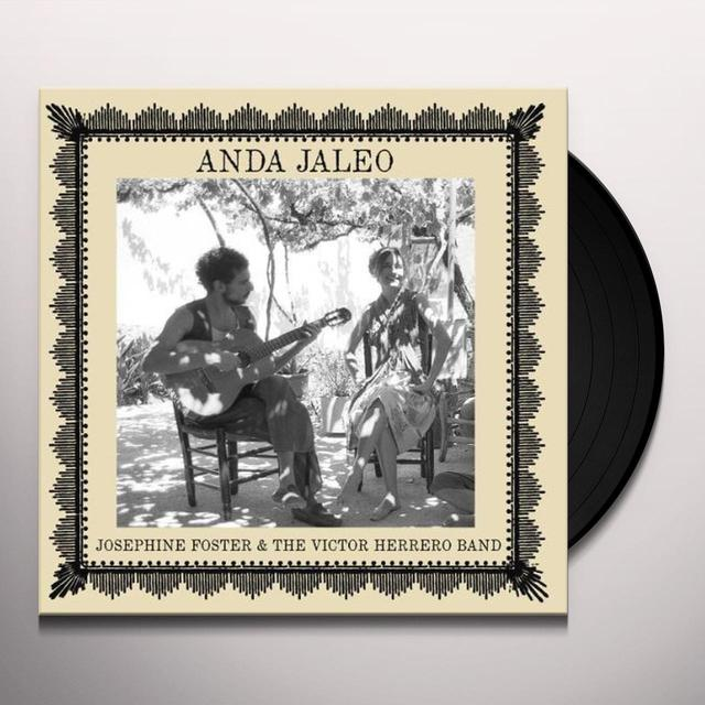 Josephine Foster And The Victor Herrero Band ANDA JALEO Vinyl Record
