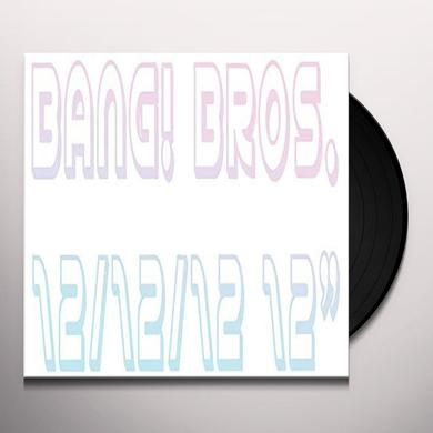BANG BROS. 12/12/12 Vinyl Record