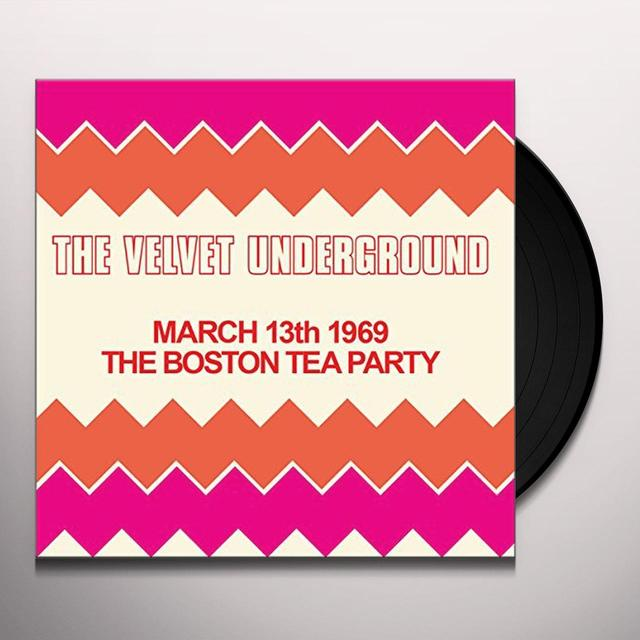 Velvet Underground BOSTON TEA PARTY MARCH 13TH 1969 Vinyl Record