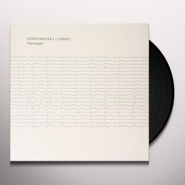 DOPPLEREFFEKT / OBJEKT HYPNAGOGIA Vinyl Record