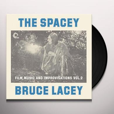 SPACEY BRUCE LACEY: FILM MUSIC & IMPROVISATI Vinyl Record
