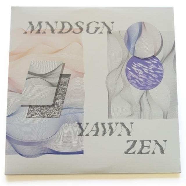 MNDSGN YAWN ZEN Vinyl Record