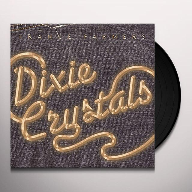 TRANCE FARMERS DIXIE CRYSTALS Vinyl Record - Digital Download Included