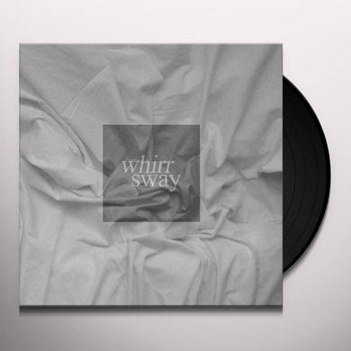 Whirr SWAY Vinyl Record