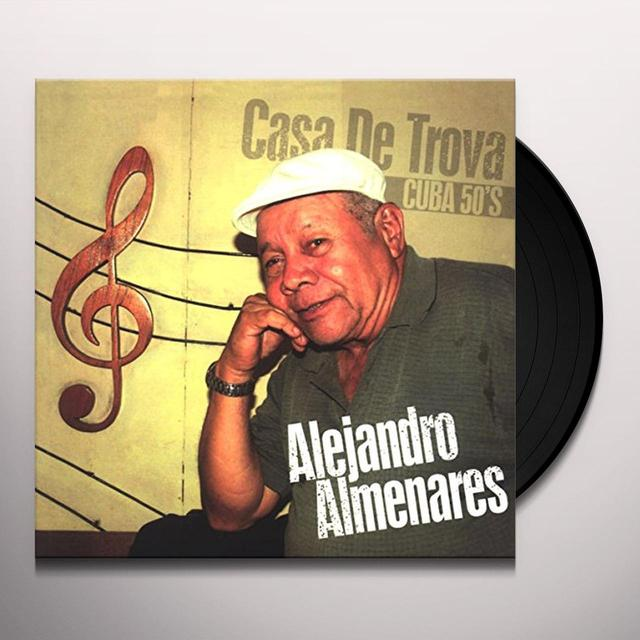 Alejandro Almenares CASA DE TROVA-CUBA 50S Vinyl Record
