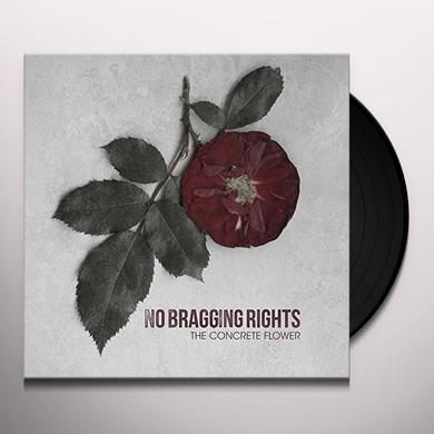 No Bragging Rights CONCRETE FLOWER Vinyl Record