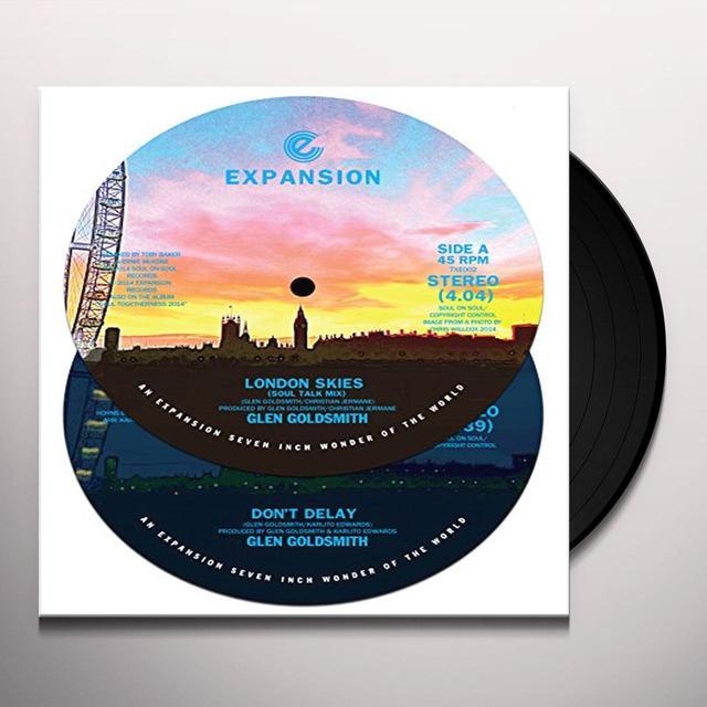 Glen Goldsmith LONDON SKIES/DON'T DELAY Vinyl Record
