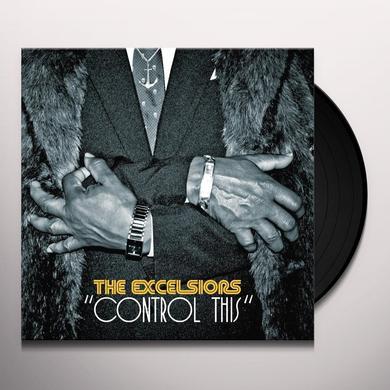 EXCELSIORS CONTROL THIS Vinyl Record - UK Import