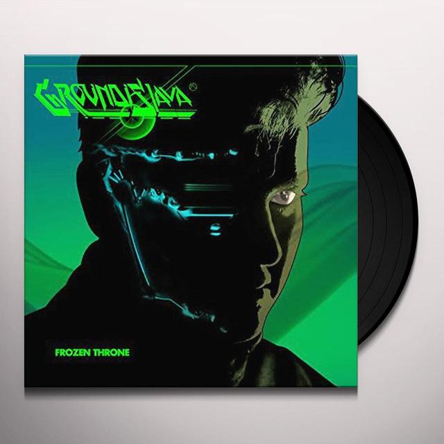 GROUNDISLAVA FROZEN THRONE Vinyl Record - UK Import