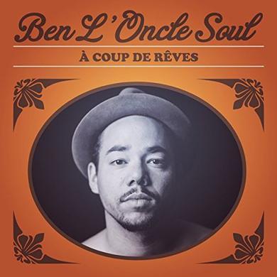 Ben L'Oncle Soul A COUP DE REVES Vinyl Record
