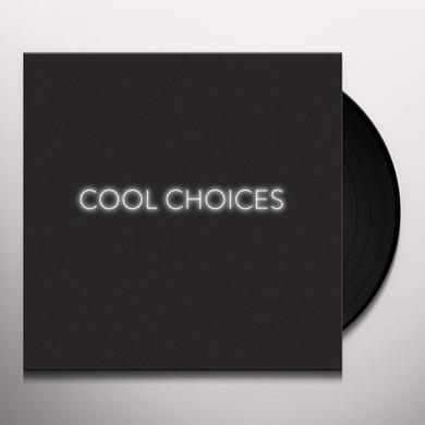COOL CHOICES Vinyl Record - Digital Download Included
