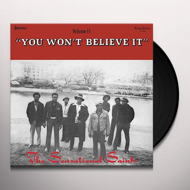 SENSATIONAL SAINTS YOU WON'T BELIEVE IT Vinyl Record