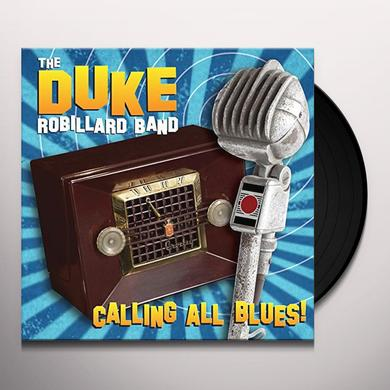 Duke Robillard CALLING ALL BLUES Vinyl Record