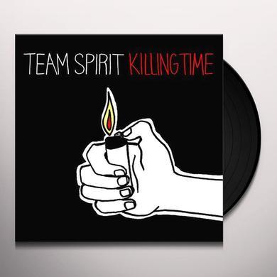 Team Spirit KILLING TIME Vinyl Record