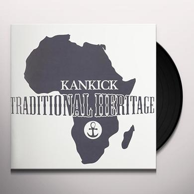 KANKICK TRADITIONAL HERITAGE Vinyl Record