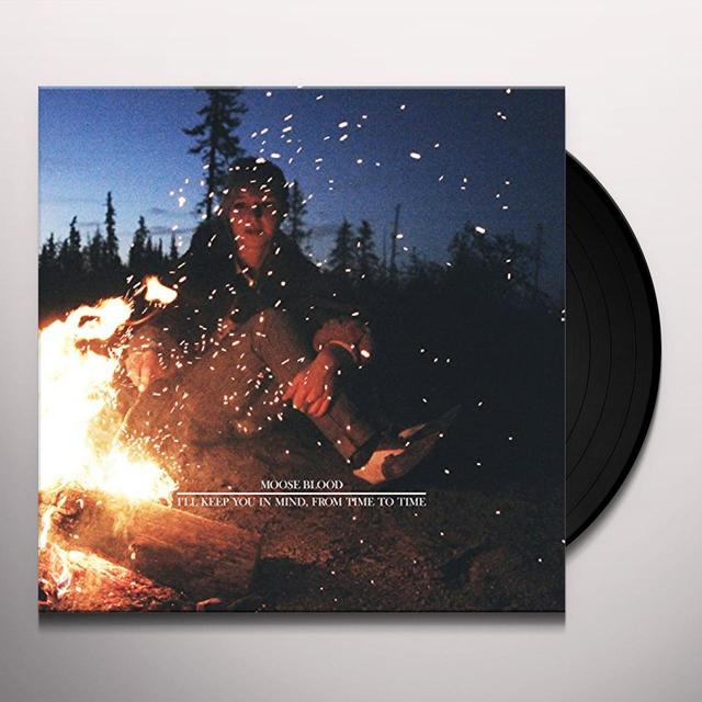 Moose Blood I'LL KEEP YOU IN MIND FROM TIME TO TIME Vinyl Record