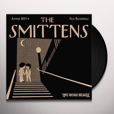 SMITTENS LOVE RECORD BREAKER Vinyl Record - 10 Inch Single