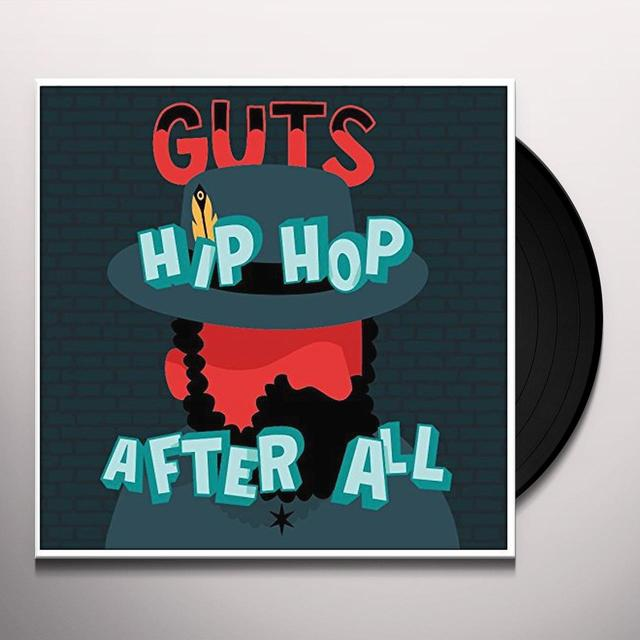 Guts HIP HOP AFTER ALL Vinyl Record - UK Release