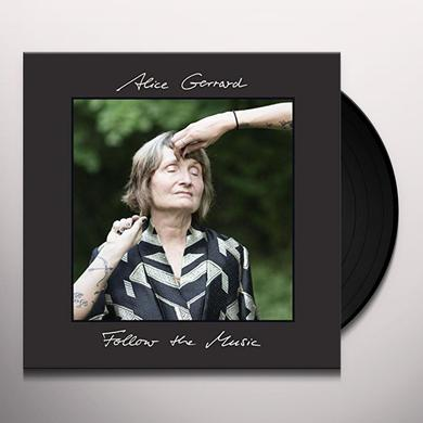 Alice Gerrard FOLLOW THE MUSIC Vinyl Record