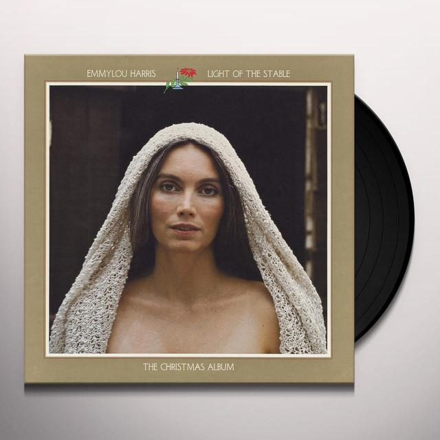 Emmylou Harris LIGHT OF THE STABLE Vinyl Record - 180 Gram Pressing, Digital Download Included