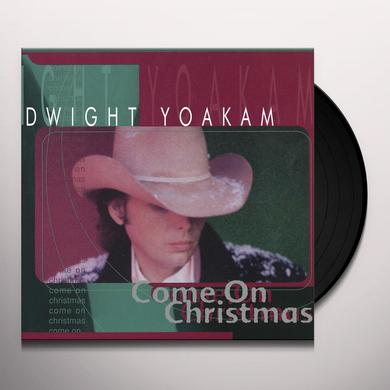 Dwight Yoakam COME ON CHRISTMAS Vinyl Record