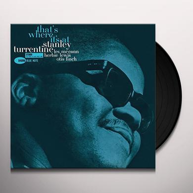 Stanley Turrentine THATS WHERE IT'S AT Vinyl Record