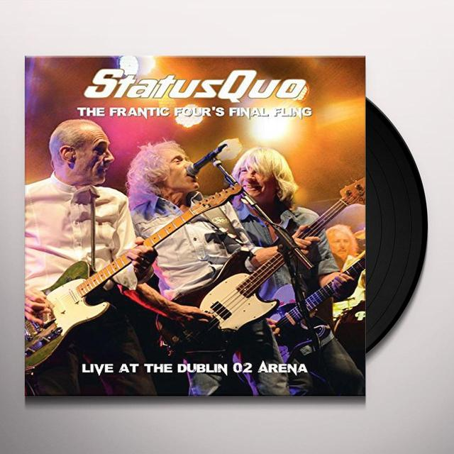 Status Quo FRANTIC FOUR'S FINAL FLING - LIVE AT THE DUBLIN 02 Vinyl Record