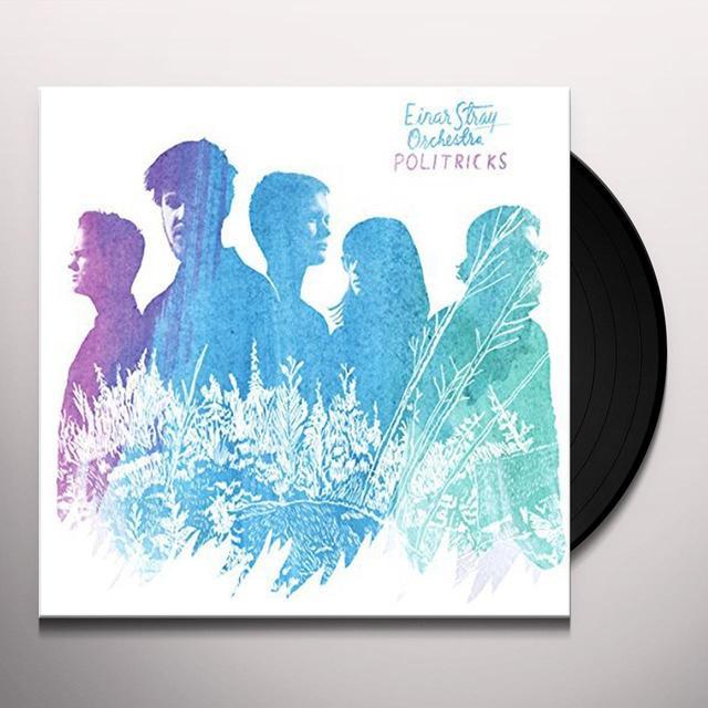 EINAR STRAY ORCHESTRA POLITRICKS Vinyl Record