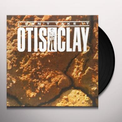 Otis Clay I CAN'T TAKE IT (GER) Vinyl Record