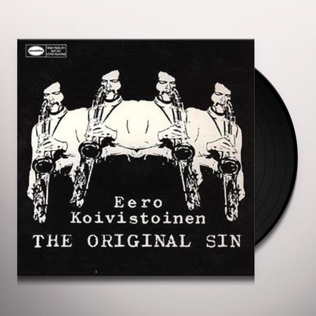 EERO KOIVISTOINEN ORIGINAL SIN (GER) Vinyl Record