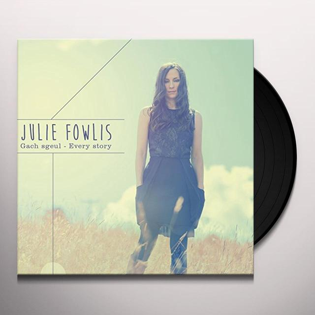 Julie Fowlis GACH SGEUL-EVERY STORY (UK) (Vinyl)
