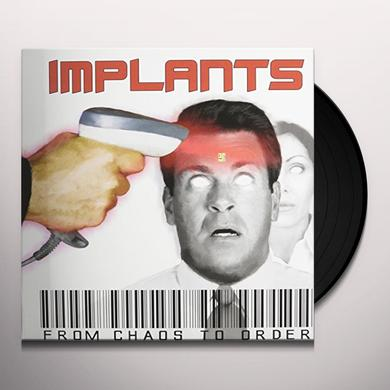IMPLANTS FROM CHAOS TO ORDER (GER) Vinyl Record