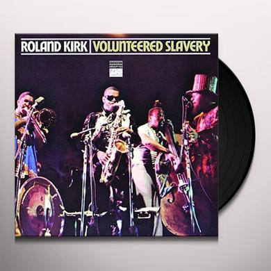 Roland Kirk VOLUNTEERED SLAVERY (GER) Vinyl Record