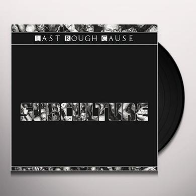LAST ROUGH CAUSE SUBCULTURE (GER) Vinyl Record